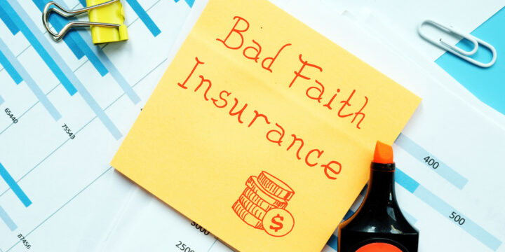 Were You the Victim of Insurance Bad Faith?